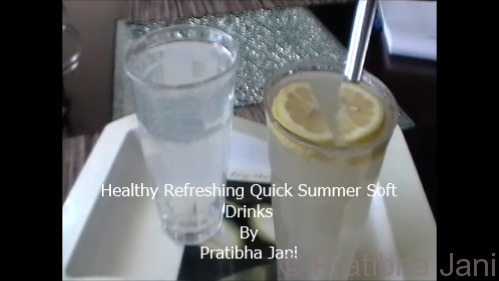 Healthy Refreshing Summer Soft Drinks By Pratibha Jani