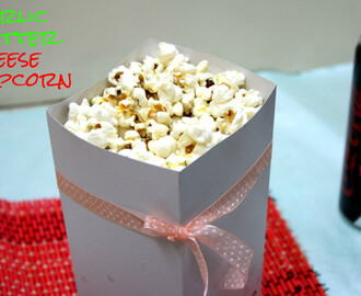 Garlic Butter Cheese Popcorn | How to make Popcorn with Garlic Butter and Cheese