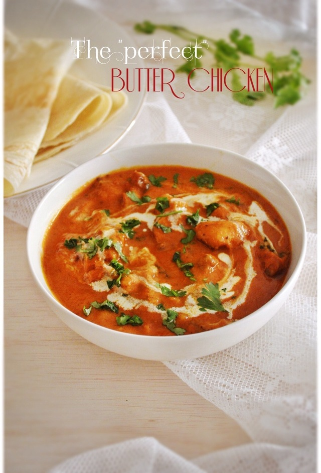 The Perfect Butter Chicken