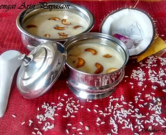Thengai Arisi Payasam (Coconut And Rice Kheer)