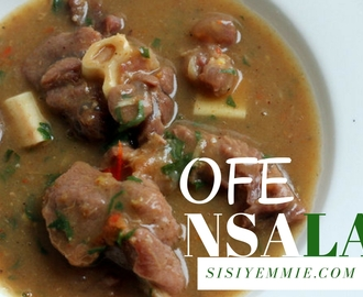 OFE NSALA SOUP aka WHITE SOUP RECIPE