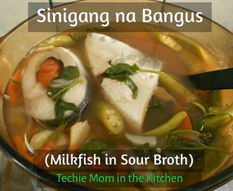 SINIGANG NA BANGUS (Milkfish in Sour Broth)