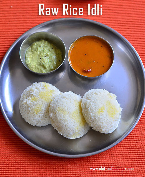 Raw Rice Idli Recipe | Pacharisi Idli Recipe | Idli Using Raw Rice