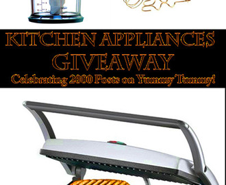 WINNERS ANNOUNCED - Kitchen Appliances Giveaway to Celebrate 2000 Posts on Yummy Tummy!