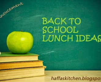 My 1st Event Announcement - Back to School Lunch Ideas