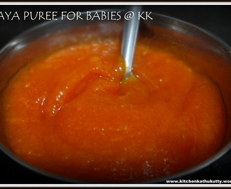 PAPAYA PUREE FOR BABIES