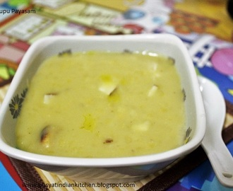 Pasi Parupu Payasam ( Moong Dal Payasam (or) Moong Dal Kheer)