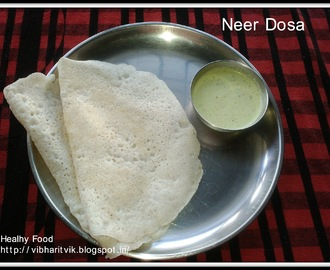 NEER DOSA / COCONUT DOSA / INSTANT RICE CREPES/ NEERU DOSE