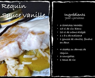 Steak de Requin sauce vanille