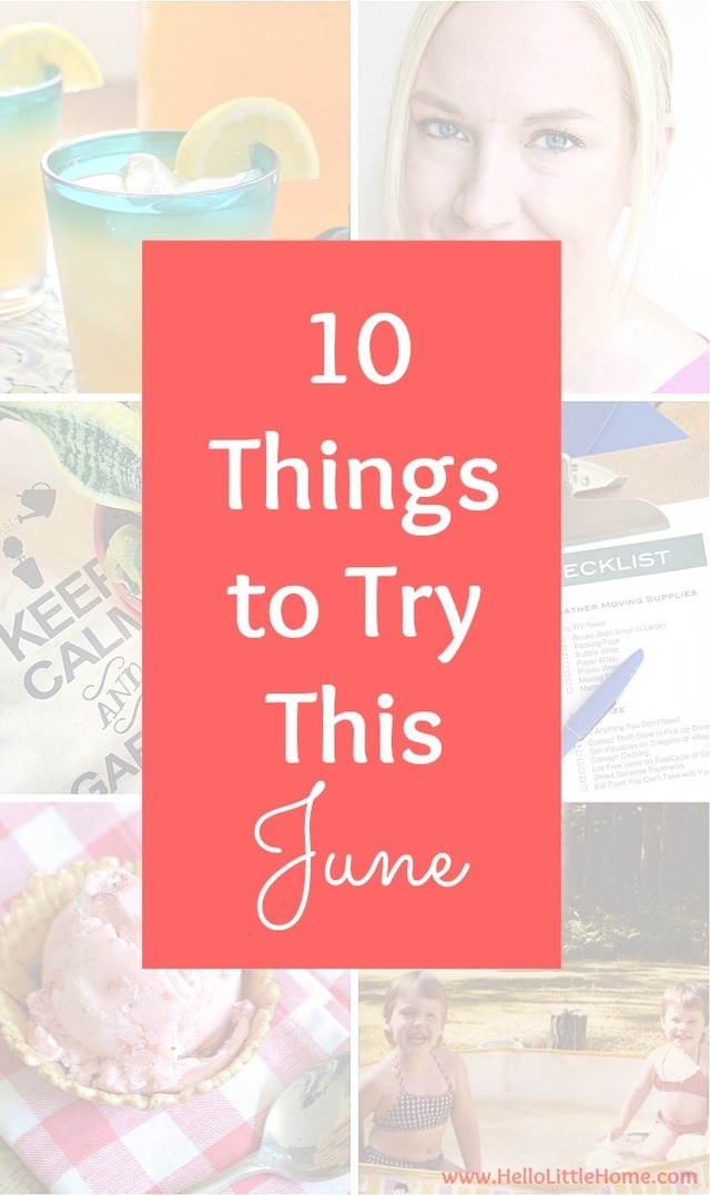 10 Things to Try This June