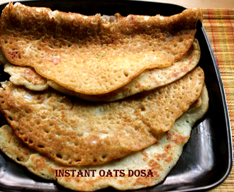 Quick and instant oats dosa recipe – healthy breakfast recipe – oats recipes
