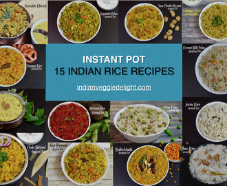 15 Instant Pot Indian Rice Recipes|Veg Recipes|Pressure Cooking Under 30 Minutes