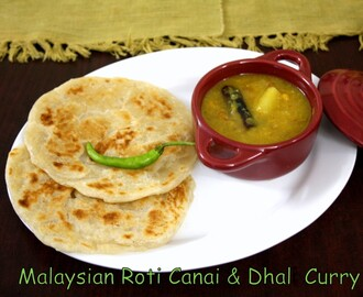 Malaysian Roti Canai with Dhal Curry