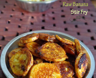 Raw banana stir fry|Raw Banana Recipes