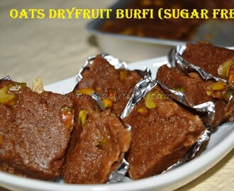 Oats and Dry Fruits Burfi (Sugar Free)