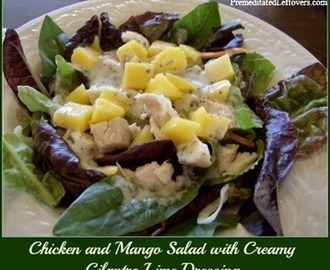Chicken and Mango Salad with Creamy Cilantro Lime Dressing
