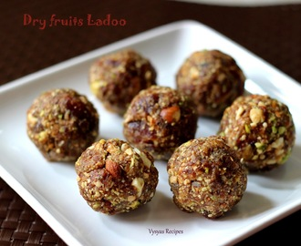 Easy Dry fruits Ladoo - Dry fruits and nuts  Laddu - Dry fruits balls Recipe