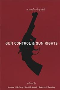 Gun Control and Gun Rights