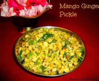 Mango Ginger Pickle Recipe / Maa Inji Pickle / Mangai Inji Urukai Recipe / Ma Inji Pickle Recipe