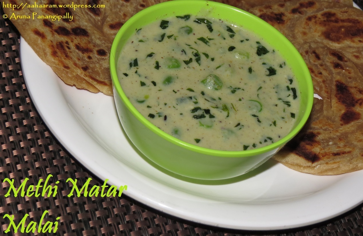 Methi Matar Malai (Fresh Fenugreek Leaves and Peas in a Creamy Gravy) – The Spicy Version