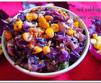 RED CABBAGE CORN CURRY