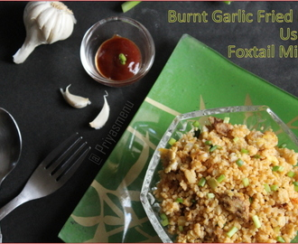 Burnt Garlic Fried Rice using Foxtail Millet ( Thinai ) / Diet - Friendly recipe -1 #100dietrecipes