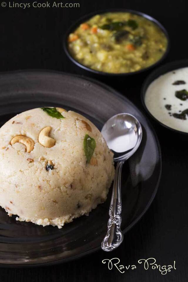 Easy Rava Pongal Recipe