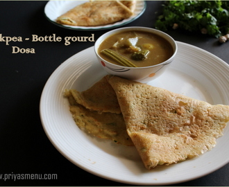 Chickpea - Bottle Gourd Dosa / Kondakadalai - Surakai Dosa / Diet Friendly Recipes - 22 / #100dietrecipes