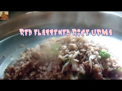 HEALTHY KICKSTARTER/RED FLATTENED RICE UPMA