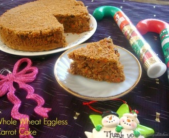 Whole Wheat Eggless Carrot Cake Recipe / Eggless Carrot Cake Recipe