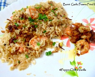 Burnt Garlic Prawn Fried Rice Recipe.