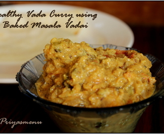Healthy vada Curry using Baked Masala Vadai / Diet Friendly Recipe - 58 / #100dietrecipes