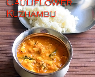 Cauliflower Kuzhambu Recipe - South Indian Cauliflower Gravy For Rice, Idli, Roti