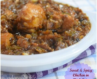 Sweet & Spicy Chicken In Thick Onion sauce