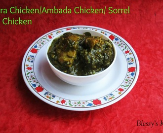 Gongura Chicken/ Ambada Chicken/Ambadi Chicken/ Sorrel Leaves Chicken/ Kenaf Leaves Chicken