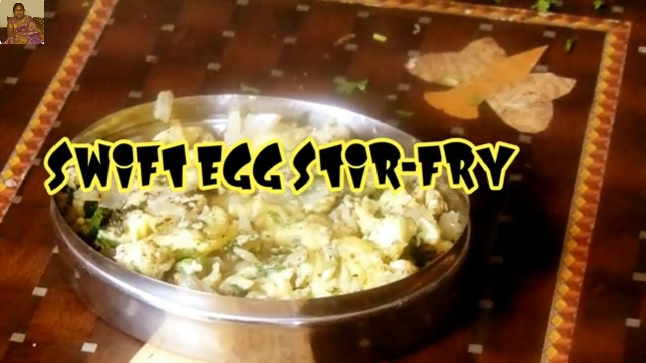 SWIFT EGG STIR-FRY/MUTTAI PORIAL
