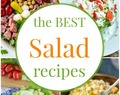 30+ of the Best Salad Recipes