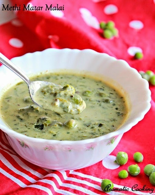 Methi Matar Malai, Creamy Curry With Fenugreek Leaves and Peas