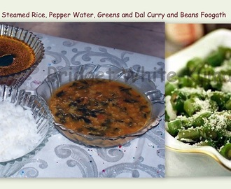 ANGLO-INDIAN VEGETARIAN DISHES  - DOL AND GREENS CURRY  (DHAL AND SPINACH CURRY ), PEPPER WATER AND BEANS FOOGATH