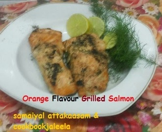 Orange Flavour Grilled Salmon - My First Cookery Video In Tamil