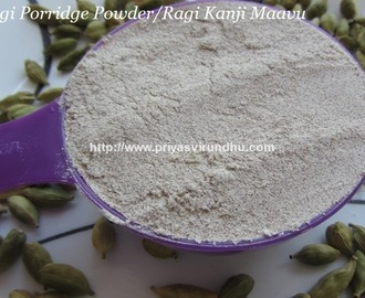Ragi Porridge Powder/Ragi Kanji Maavu/Kezhvaragu Kanji Maavu – How to make Ragi Kanji Maavu at home/Ragi Kanji for all age groups