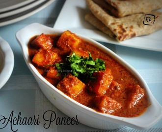 Achaari Paneer ( Pickle flavoured Cottage Cheese)