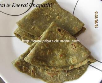 Paruppu Keerai Chapathi/Chapathi with Dal & Greens