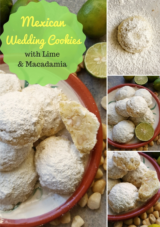 Mexican Wedding Cookies with Lime & Macadamia / Biscochitos de Limón y Nueces