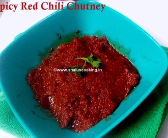 Spicy Red Chili Chutney - Vara Milagai Chutney