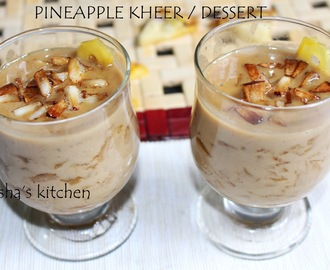 PINEAPPLE RECIPES - PINEAPPLE PAYASAM / DESSERT / KHEER