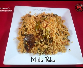 Methi Pulao | வெந்தயக்கீரை புலவ் | Vendhaya Keerai Pulao | Fenugreek Leaves Pulao
