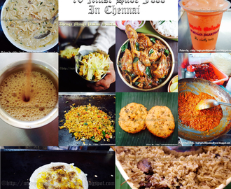 10 Must Eat Food In Chennai (My List) / 10 Famous Food  Of Chennai / My List of 10 Things You Must Eat In Chennai