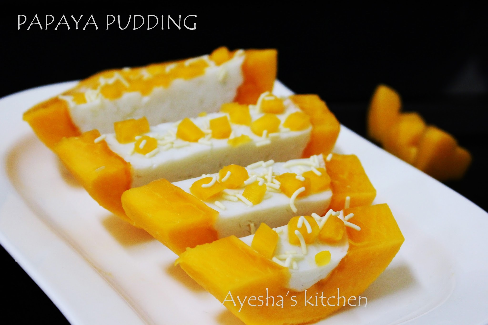 EASY DESSERT RECIPE - PAPAYA PUDDING