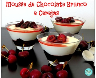 Mousse de Chocolate Branco e Cerejas